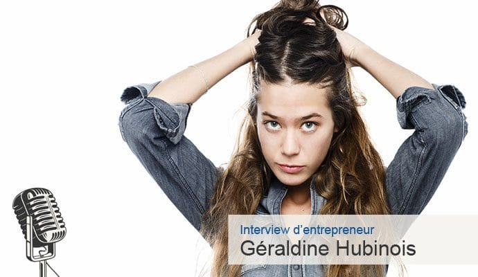 Interview Geraldine Hubinois